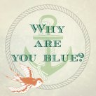 """Logo """"Why are you blue?"""""""